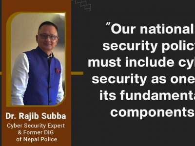 """""""Our national security policy must include cyber security as one of its fundamental components"""": Dr. Rajib Subba"""