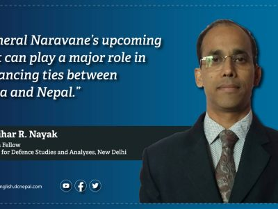 'General Narvane's upcoming visit can play a major role in enhancing ties between India and Nepal': Dr Nihar Nayak