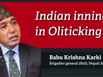 Indian inning in Oliticking – Babu Krishna Karki