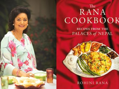 Rohini Rana's Cookbook: Recipes from the Palaces of Nepal