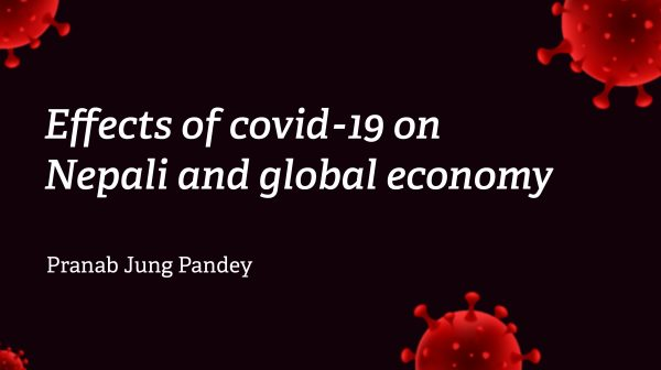 Effects of COVID-19 on Nepali and global economy