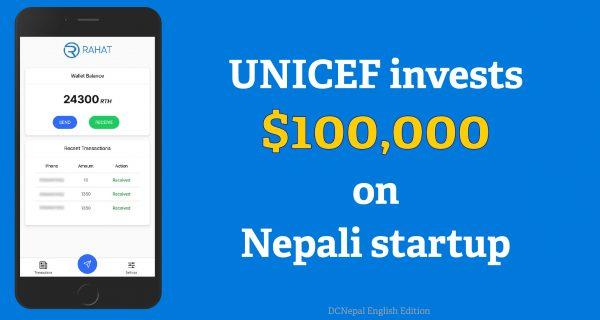 "UNICEF invests $100,000 on Nepali startup ""RAHAT"""
