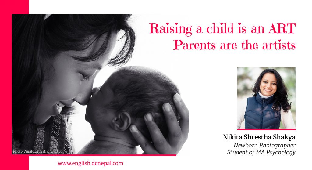 Raising a child is an art, and parents are the artists